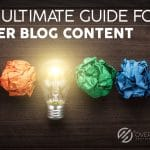 Ultimate Guide for Content Marketing