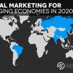 Emerging Economies require customized Digital Marketing Strategies