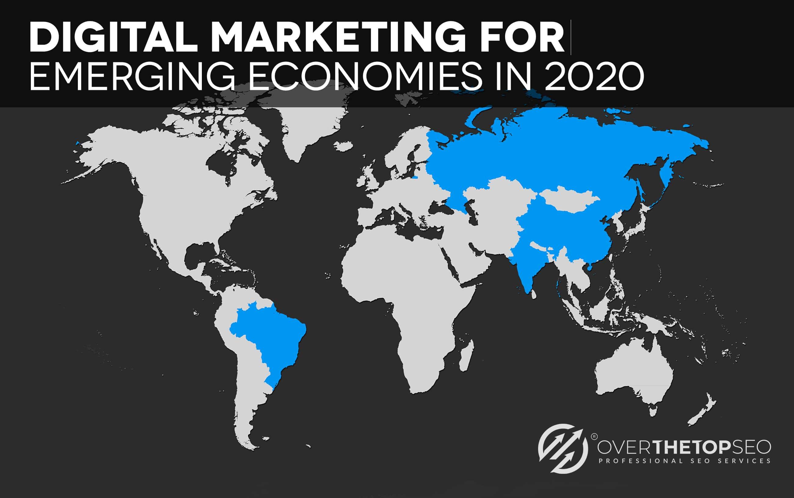 Digital Marketing for Emerging Economies in 2020