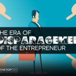 An entepreneur being disparaged