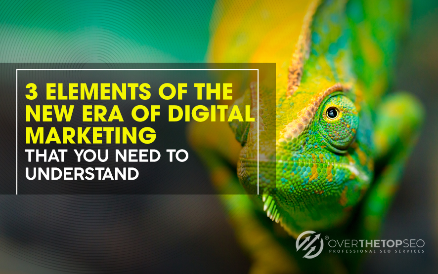 3 New Era Elements of Digital Advertisement That You Need to Understand
