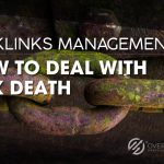 backlinks, Backlinks Management: How to Deal with Link Death, Over The Top SEO
