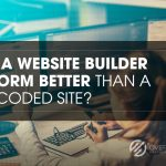 website builder, Can a Website Builder Perform Better than a Self Coded Site? Infographic., Over The Top SEO